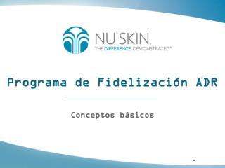 Programa de Fidelización ADR