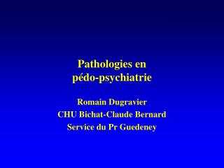 Pathologies en  p do-psychiatrie