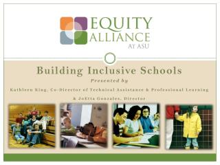 Building Inclusive Schools Presented by