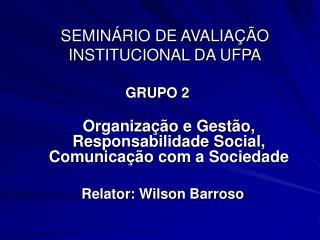 Organiza��o e Gest�o, Responsabilidade Social, Comunica��o com a Sociedade