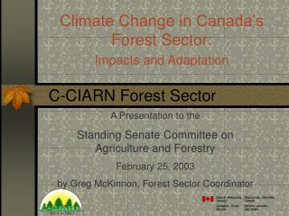 Climate Change in Canada's Forest Sector: Impacts and Adaptation