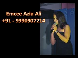 Emcee Azia Ali +91 - 9990907214