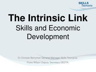 The Intrinsic Link Skills and Economic Development