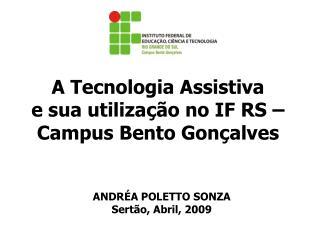 A Tecnologia Assistiva e sua utilização no IF RS – Campus Bento Gonçalves
