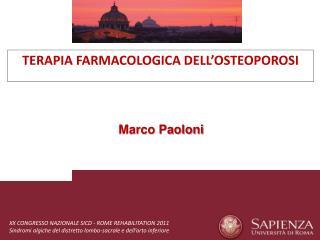 TERAPIA FARMACOLOGICA DELL'OSTEOPOROSI