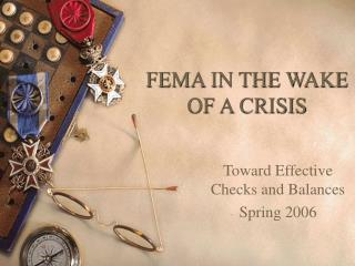 FEMA IN THE WAKE OF A CRISIS