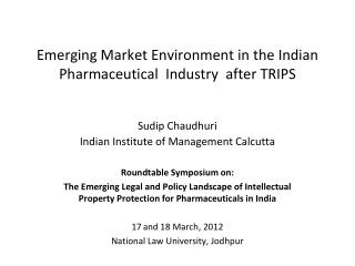 Emerging Market Environment in the Indian Pharmaceutical  Industry  after TRIPS