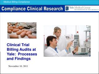 Clinical Trial Billing Audits at Yale:  Processes and Findings