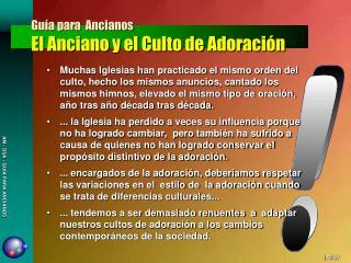 Guía para  Ancianos El Anciano y el Culto de Adoración