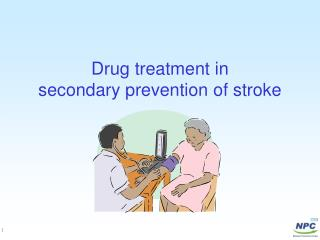 Drug treatment in  secondary prevention of stroke