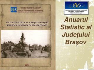 Anuarul Statistic al Jude ţului Braşov