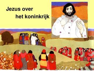 Jezus over  het koninkrijk