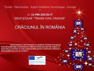 Obiceiuri şi tradiţii de Crăciun în România