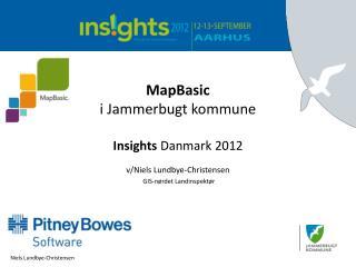 MapBasic i Jammerbugt kommune Insights Danmark 2012