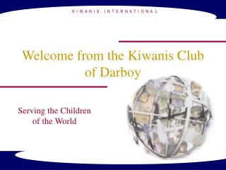 Welcome from the Kiwanis Club of Darboy