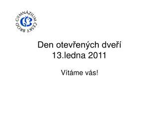 Den otevřených dveří  13.ledna 2011