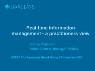 Real-time information management - a practitioners view