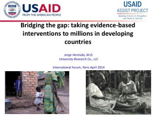 Bridging the gap: taking evidence-based interventions to millions in developing countries