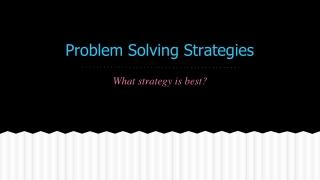 Different   Problem Solving  Strategies  3rd   5th Grade