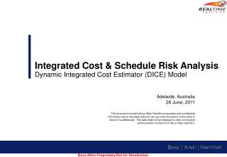 Integrated Cost & Schedule Risk Analysis  Dynamic Integrated Cost Estimator (DICE) Model