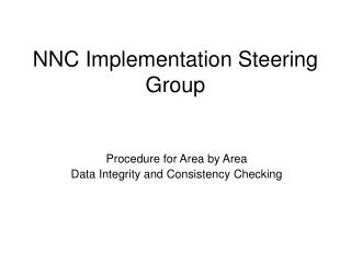 NNC Implementation Steering Group