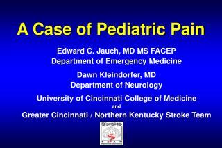 A Case of Pediatric Pain