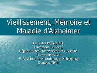 Vieillissement, M�moire et Maladie d�Alzheimer