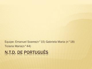 N.T.D.  de Português