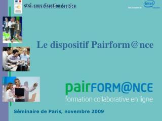 Séminaire de Paris, novembre 2009
