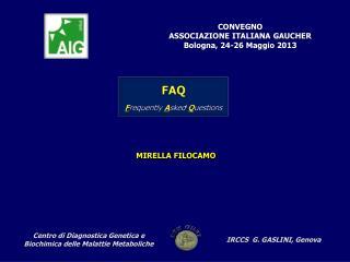 CONVEGNO  ASSOCIAZIONE ITALIANA GAUCHER Bologna, 24-26 Maggio 2013