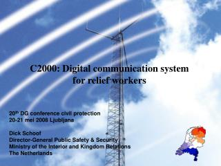 C2000: Digital communication system for relief workers