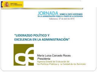 """""""LIDERAZGO POLÍTICO Y EXCELENCIA EN LA ADMINISTRACIÓN"""""""