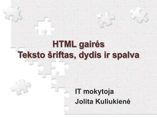 HTML gairės Teksto šriftas, dydis ir spalva