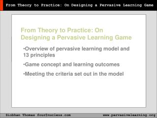 From Theory to Practice: On Designing a Pervasive Learning Game