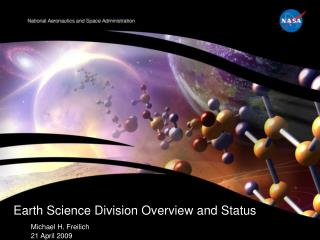 Earth Science Division Overview and Status