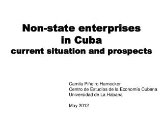 Non-state enterprises  in Cuba current situation and prospects