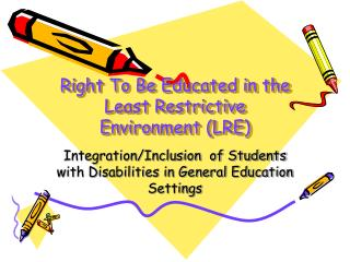 Right To Be Educated in the Least Restrictive Environment (LRE)