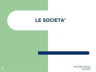 LE SOCIETA'