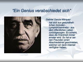 """""""Ein Genius verabschiedet sich"""""""
