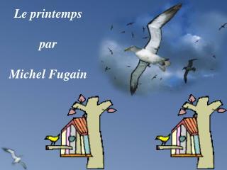 Le printemps par Michel Fugain