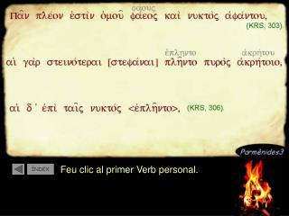 Feu clic al primer Verb personal.