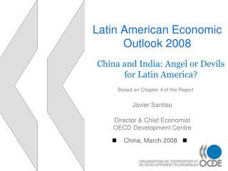 Latin American Economic Outlook 2008