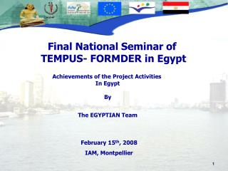 Achievements of the Project Activities  In Egypt By The EGYPTIAN Team