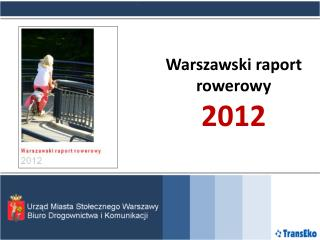 Warszawski raport rowerowy 2012