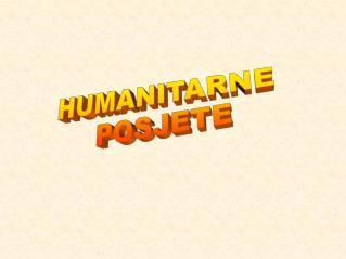 HUMANITARNE  POSJETE