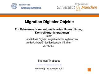 Thomas Triebsees Thomas.Triebsees@unibw.de Neubiberg,  25. Oktober 2007