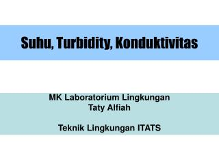 Suhu, Turbidity, Konduktivitas