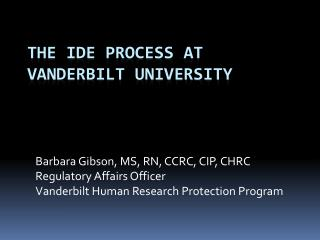 The IDE process at Vanderbilt University