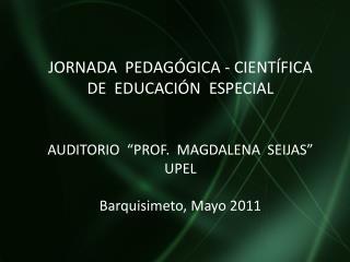 JORNADA  PEDAGÓGICA - CIENTÍFICA  DE  EDUCACIÓN  ESPECIAL