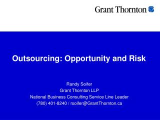 Outsourcing: Opportunity and Risk